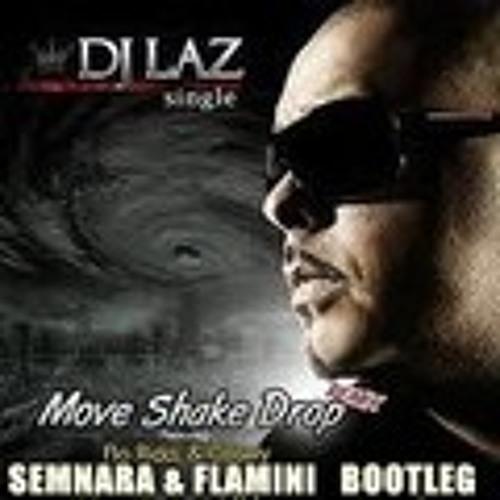 Dj Laz ft. Flo Rida,Pitbull & Casely - Move Shake Drop (Seminara & Flamini Bootleg)