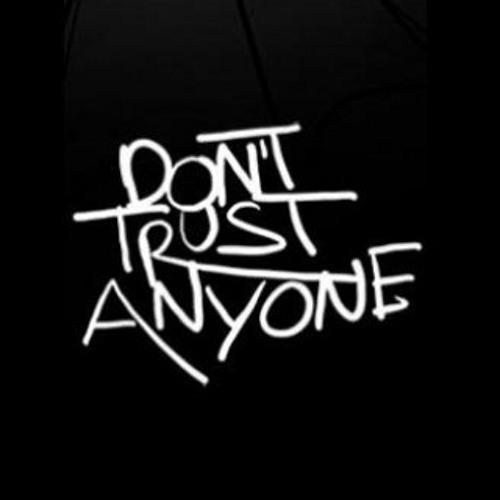 Dont Trust'em