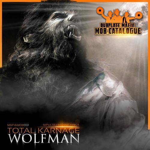 Total Karnage - Wolf Man ft Hostile (OUT NOW) (òÓړ)┌П┐