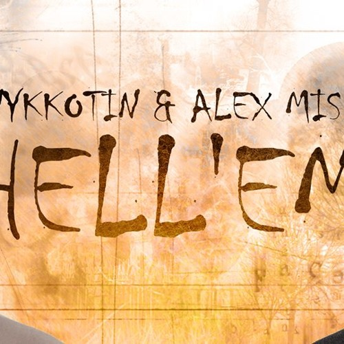 Nykkotin - Hell'em (Original Mix) | Free Download