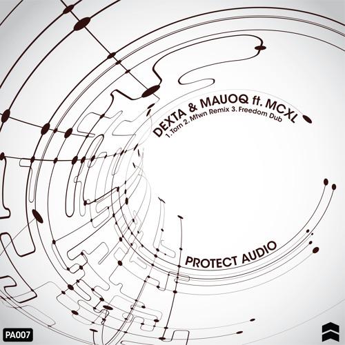 Dexta & Mauoq - Freedom Dub [Protect Audio]