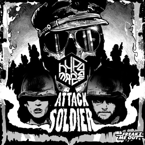 Hypomaniacs - ATTACK SOLDIER / Preview [FREAKZ ME OUT] Out 10 June 13