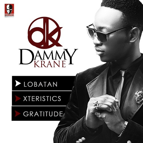 Dammy Krane – Gratitude + Lobatan