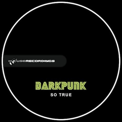 DarKPunK - So True