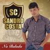 Não Seca Não Se Acaba - Sandro Costa