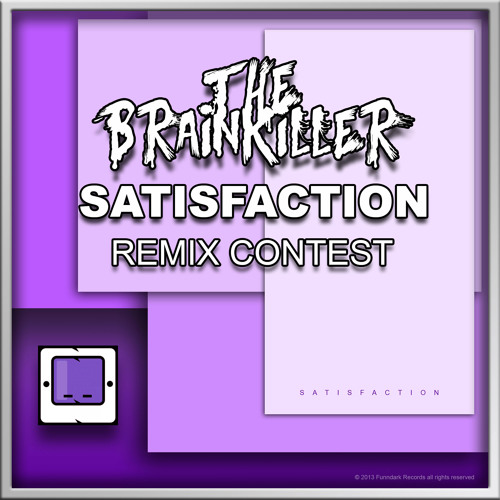 The Brainkiller - Satisfaction (THB Remix)