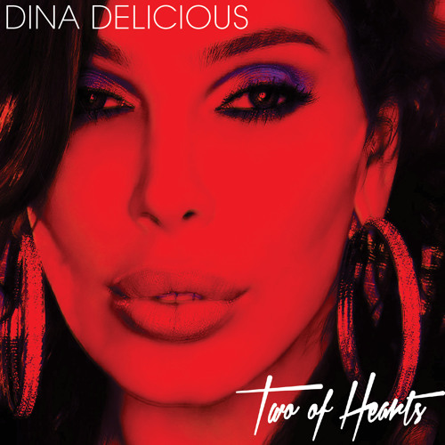 Dina Delicious Two Of Hearts (Richie Beretta Remix)