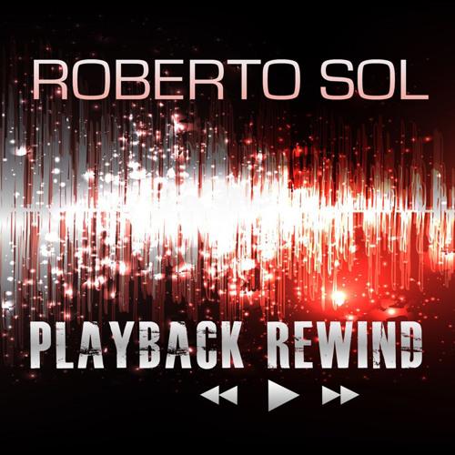 Playback Rewind (Matthias Freudmann Remix) - Roberto Sol