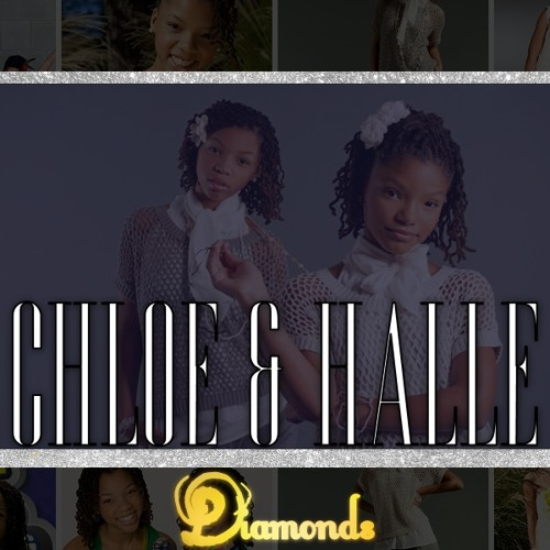 Diamonds (feat. Chloe & Halle)
