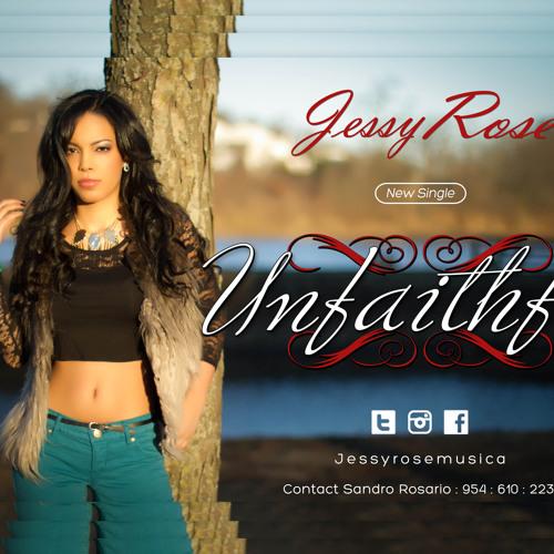 Jessy Rose - Unfaithful