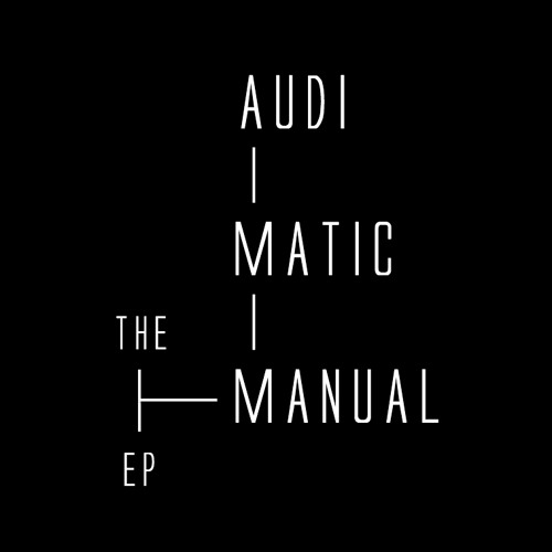 Audimatic (The Audible Doctor & maticulous) - New Shit