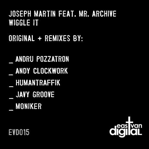 Joseph Martin Feat. Mr. Archive - Wiggle It