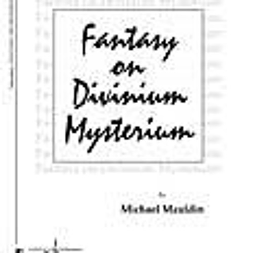 Fantasy on Divinium Mysterium (sequenced)