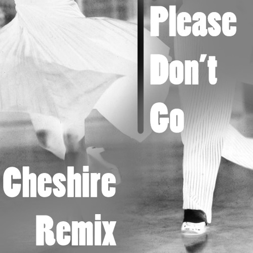 Please don't go (FREE DOWNLOAD)