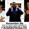 Ridez - Remember Me (Remix with Mary J. Blige)