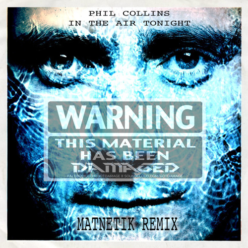 Phil Collins - In The Air Tonight (Matnetik Remix)