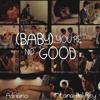 Baby, You're No Good