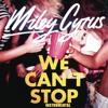 We Can't Stop - Miley Cyrus (Instrumental - Karaoke)