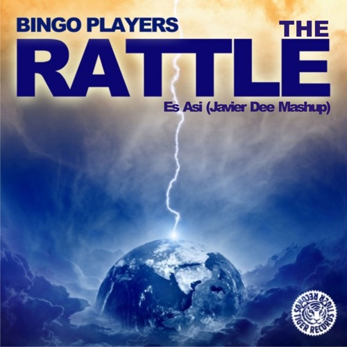 Bingo Players vs Etronica - The Rattle es Asi (Javier Dee Mashup) Free Download