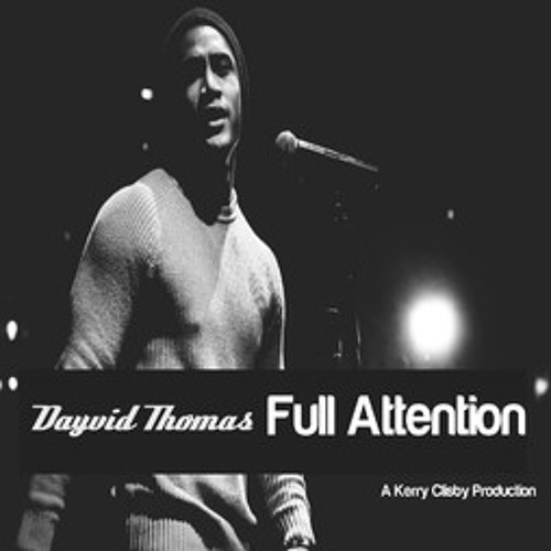 Dayvid Thomas - Full Attention