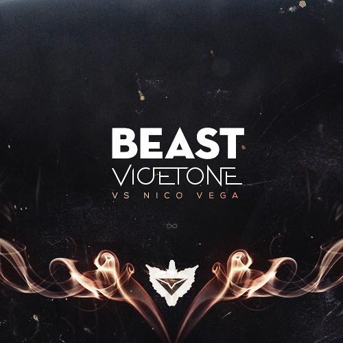 Beast - Vicetone feat. Nico Vega