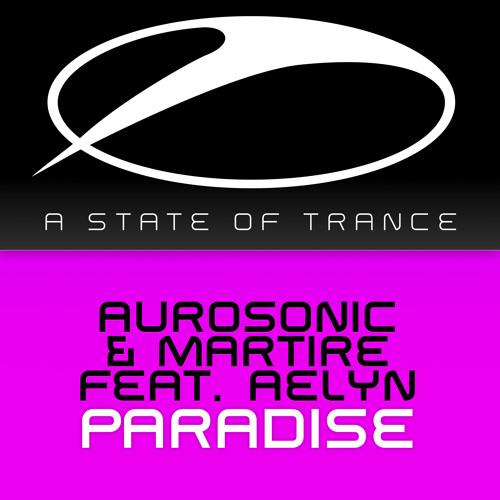 Aurosonic & Martire feat. Aelyn - Paradise