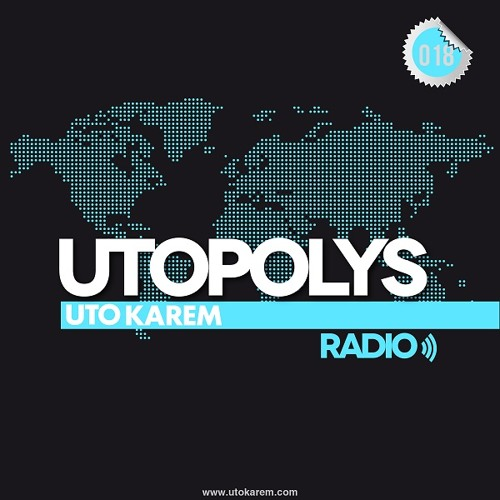 Uto Karem - Utopolys Radio 018 (June 2013)
