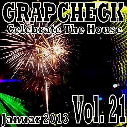 Grapcheck - Vol. 21 (Januar 2013) (Celebrate The House)