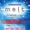"DJ MINAMI LIVE MIX ""melt @ GIRAFFE Osaka Japan"" 2013:5:27"