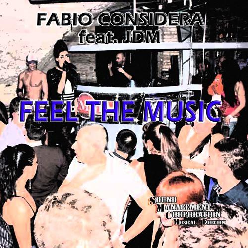 Fabio Considera feat. JDM - Feel The Music - (Radio Edit)