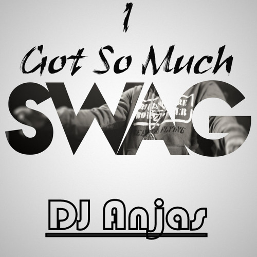 DJ Anjas - I Got So Much #SWAG (Original Mix) [Teaser]