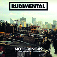 Rudimental Not Giving In (Ft. John Newman & Alex Clare) Artwork