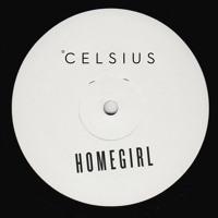 Celsius - Homegirl