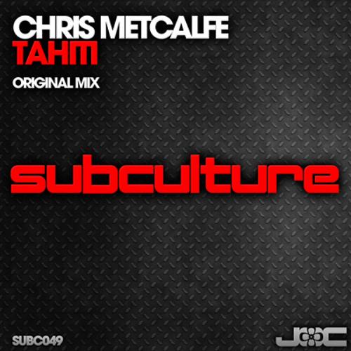 Chris Metcalfe - Tahiti [SUBC049]