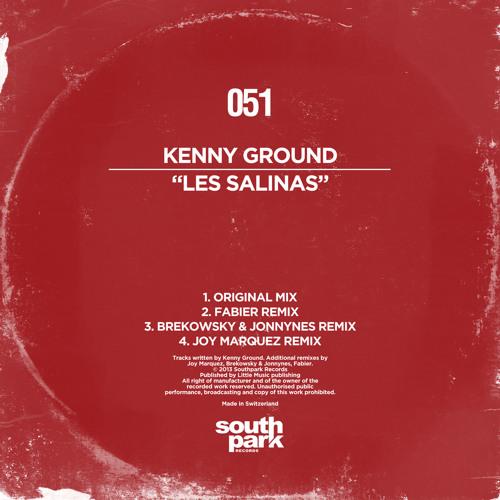 Kenny Ground - Les Salinas (Original Mix) [Southpark Records]