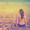Dee Cue - It´s Time for....