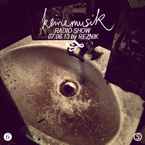 Keinemusik Radioshow by Reznik 07.06.2013