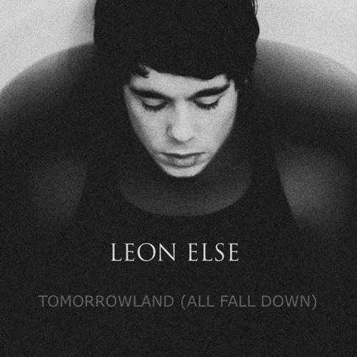 Tomorrow Land (All Fall Down)