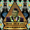 Douster - King Of Africa (Eloq & Milangeles rmx)