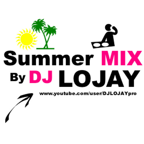 Summer Mix Hit 2013 - Dj Lojay