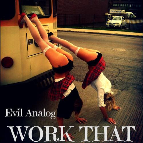Evil Analog-Work That