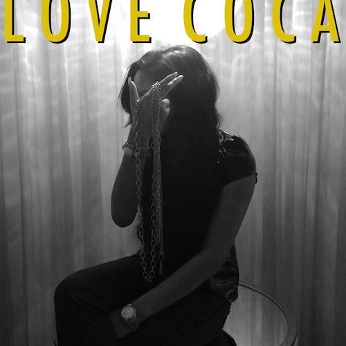 Honey Cocaine - Love Coca (Love Sosa)