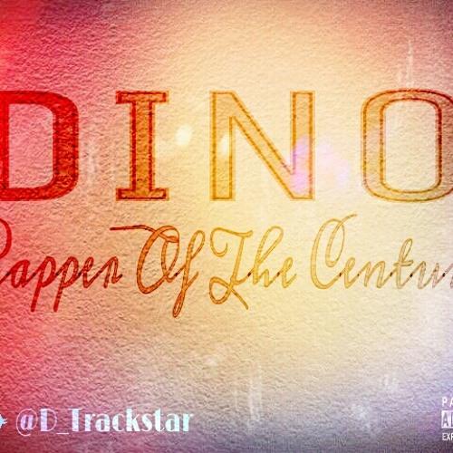 Dino Trackstar - Rapper Of The Century