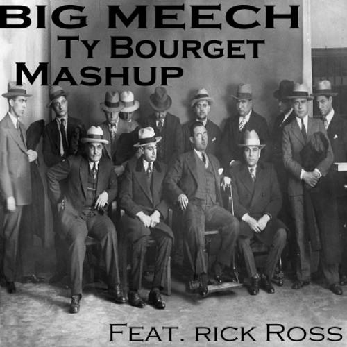 Big Meech' (Hardwell) Feat. Rick Ross (TyBourrget Mashup)