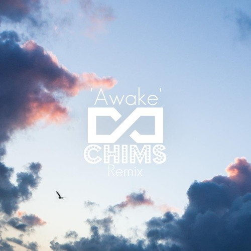 Jeremy Lim - Awake (CHIMS Remix)