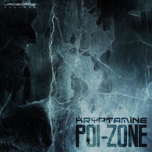 poi-zone   Ep promo by kryptamine     (uroboros relese)