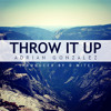 AG - Throw It Up