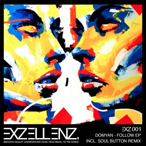 Domyan - Follow (Soul Button Remix) - [SNIPPET]