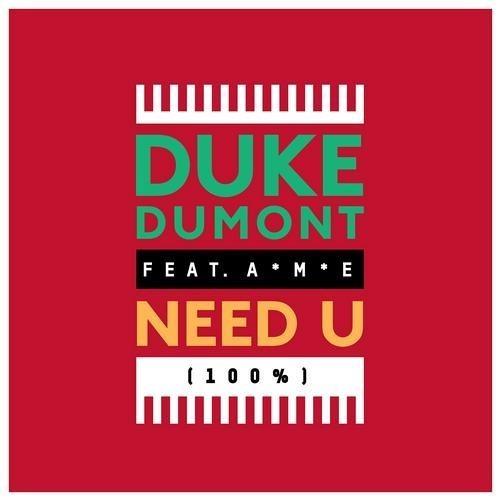 Duke Dumont Feat. A*M*E Need U 100% (Artful Bootleg Mix)