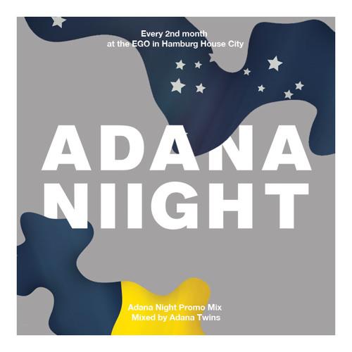 Adana Night Promo Mix - Mixed by Adana Twins